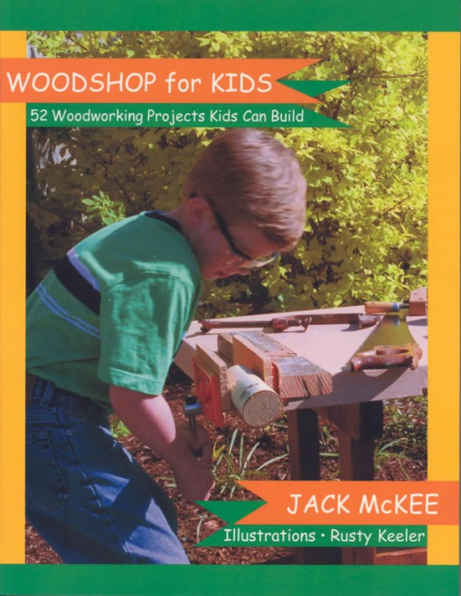 front cover of woodshop for kids by jack mckee