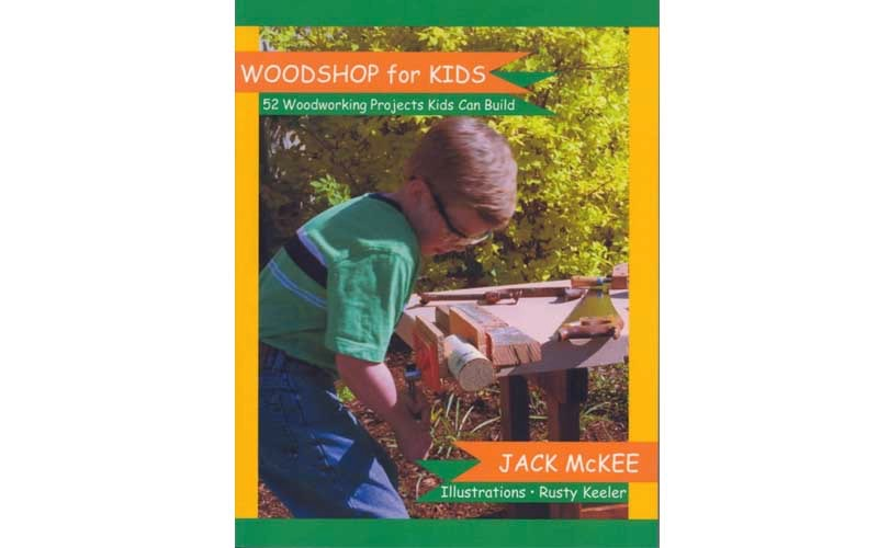 Woodshop for Kids Table of Contents Hands On Books